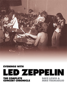 Evenings With Led Zeppelin: The Complete Concert Chronicle