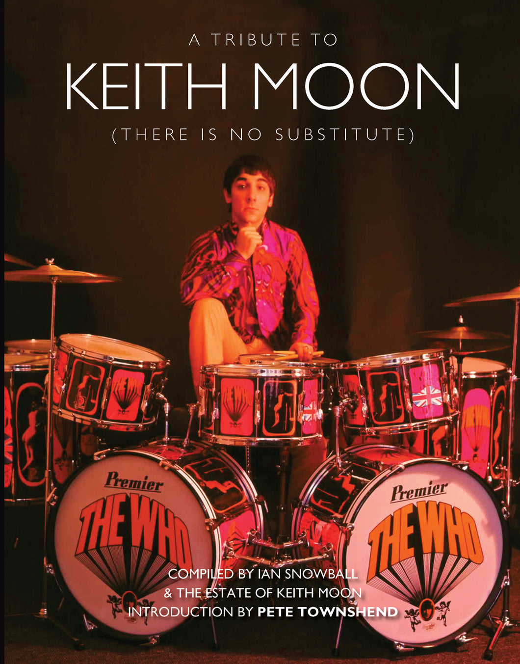 Keith Moon: There is no Substitute
