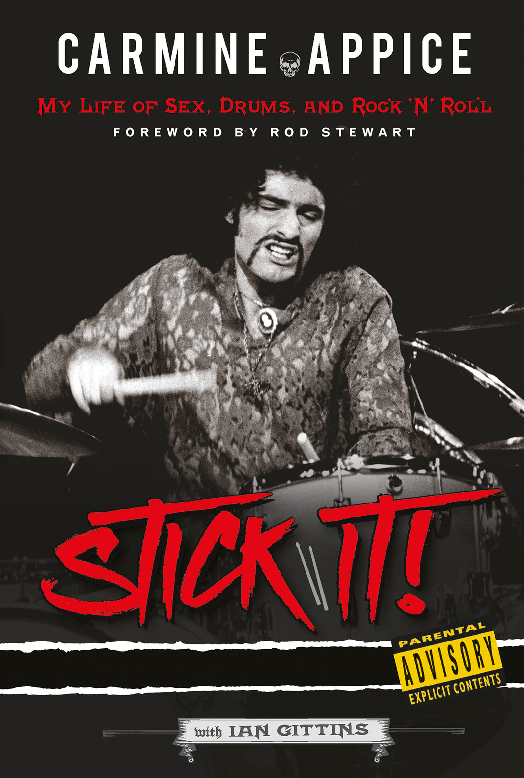 Carmine Appice: Stick It!