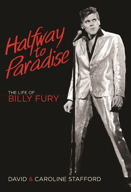 Halfway to Paradise: The Life of Billy Fury