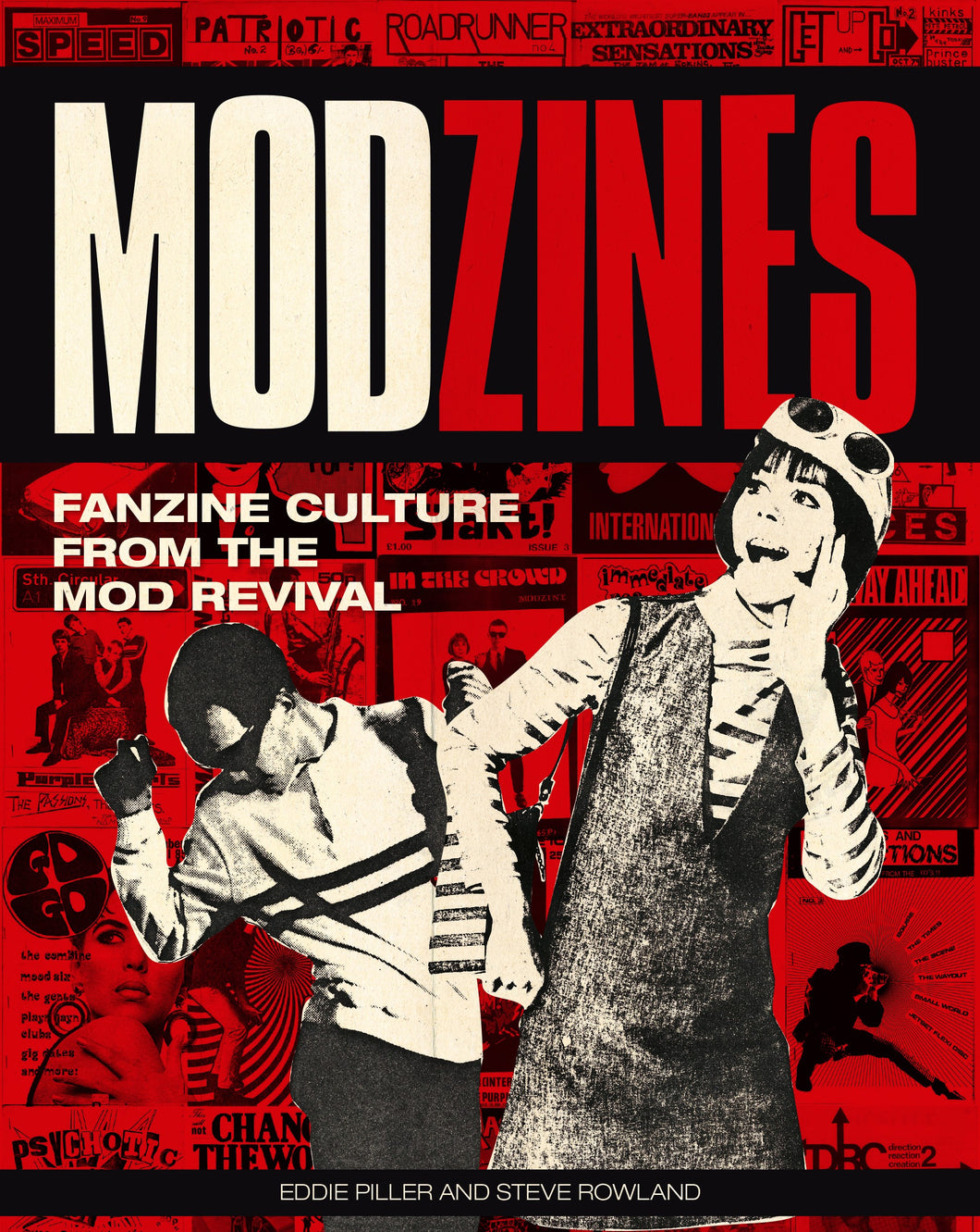 Modzines: Fanzine Culture from the Mod Revival