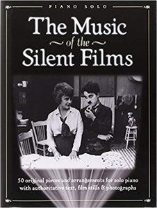 The Music of the Silent Films