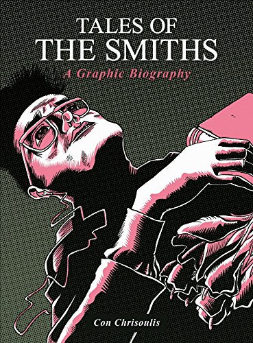 Tales of The Smiths: A Graphic Novel