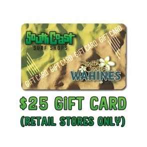SOUTH COAST $25 GIFT CARD