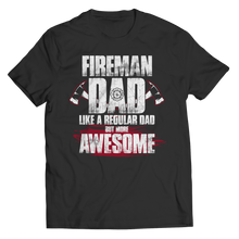 Load image into Gallery viewer, Fireman Dad More Awesome