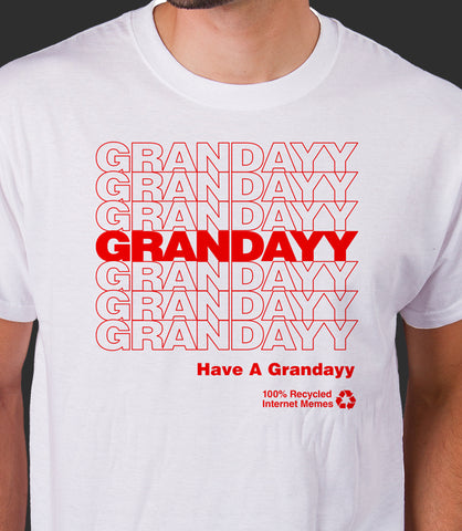 Have a Grandayy