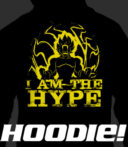 ZIP UP HOODIE I Am The Hype (Add 2-4 WEEKS PROCESSING TIME)