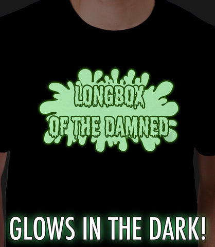 Longbox of the Damned GLOWS IN THE DARK