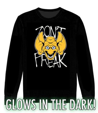 LONG SLEEVE SHIRT Don't FREAK - Freddie Freaker GLOWS IN THE DARK *LIMITED RUN*