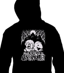 ZIP UP HOODIE I'm Not Afraid of you ANYMORE! *LIMITED RUN*