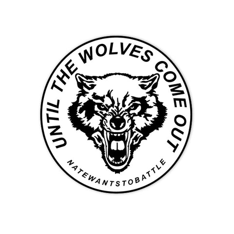 Until the Wolves Come Out Pin