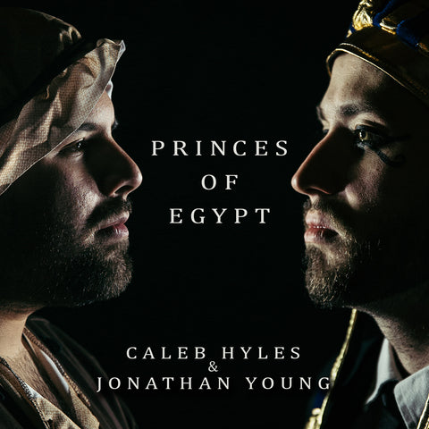 Princes of Egypt (Jonathan Young & Caleb Hyles) AUDIO CD