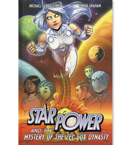 Star Power Volume 3: Star Power & The Mystery of the Zel Gux Dynasty