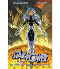 Star Power Volume 2: Star Power & The Search for Black Hole Bill