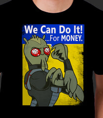 We can do it!... For Money.
