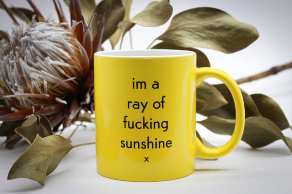 im a ray of fucking sunshine - yellow mug