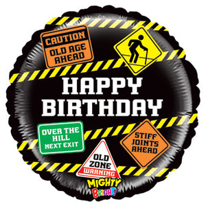 Happy Birthday - Mighty bright old age signs