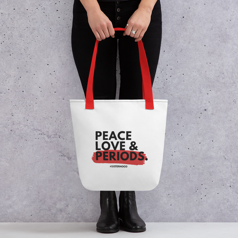 Peace Love & Periods Tote Bag