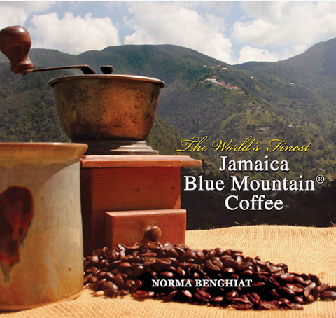The World's Finest: Jamaica Blue Mountain® Coffee