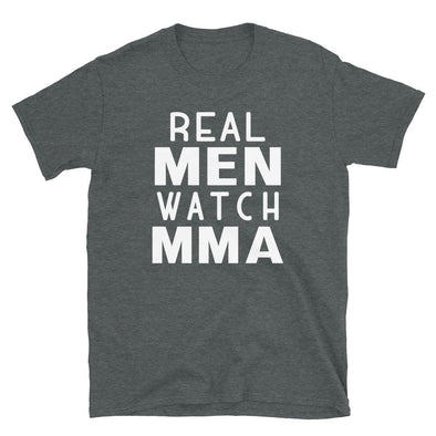 Real Men Watch MMA - T-Shirt - real men t-shirts, Men funny T-shirts, Men sport & fitness Tshirts, Men hoodies & sweats