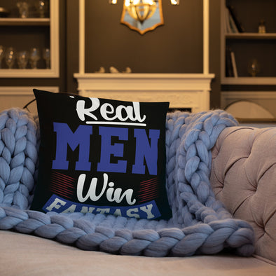 Real Men Win Fantasy - Pillow - real men t-shirts, Men funny T-shirts, Men sport & fitness Tshirts, Men hoodies & sweats