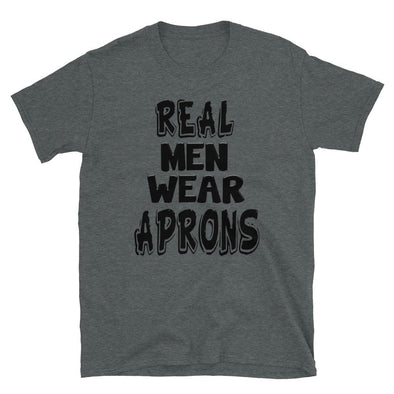 Real Men Wear Aprons - T-Shirt - real men t-shirts, Men funny T-shirts, Men sport & fitness Tshirts, Men hoodies & sweats