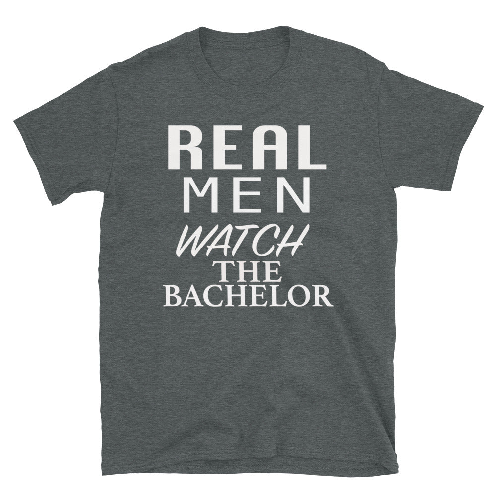 Real Men Watch The Bachelor - T-Shirt - real men t-shirts, Men funny T-shirts, Men sport & fitness Tshirts, Men hoodies & sweats