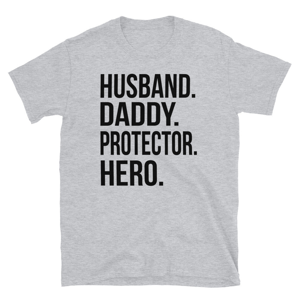 Husband Daddy Protector Hero  - T-Shirt - real men t-shirts, Men funny T-shirts, Men sport & fitness Tshirts, Men hoodies & sweats