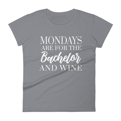 Mondays Are For The Bachelor And Wine - Women T-shirt - real men t-shirts, Men funny T-shirts, Men sport & fitness Tshirts, Men hoodies & sweats