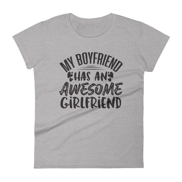 My Boyfriend Has An Awesome Girlfriend - Women T-shirt - real men t-shirts, Men funny T-shirts, Men sport & fitness Tshirts, Men hoodies & sweats