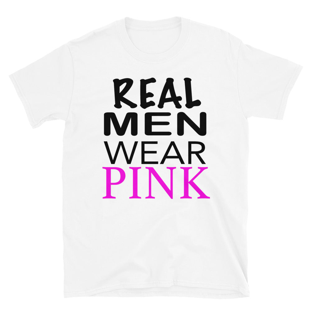 Real Men Wear Pink - T-Shirt - real men t-shirts, Men funny T-shirts, Men sport & fitness Tshirts, Men hoodies & sweats