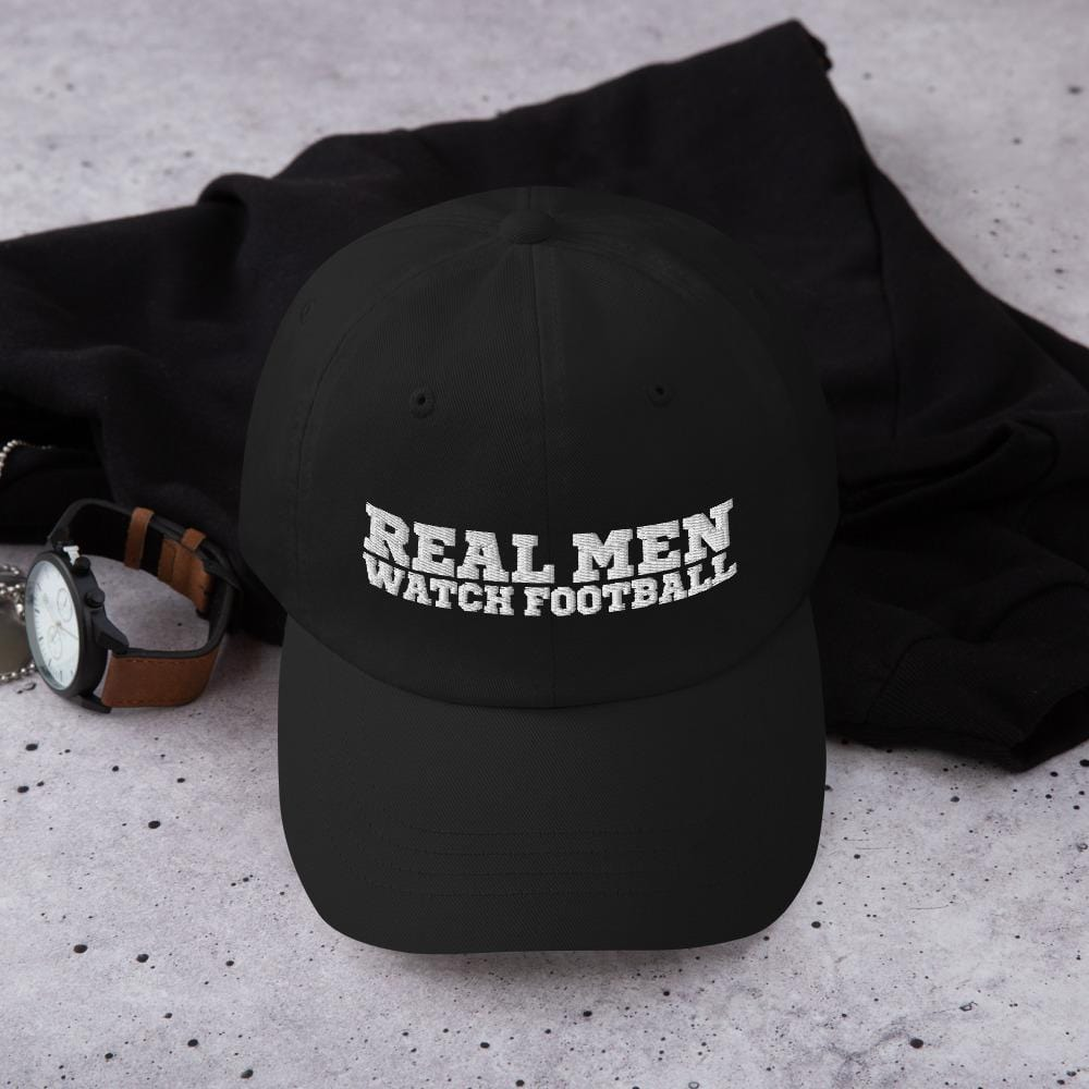 Real Men Watch Football - Dad Cap - real men t-shirts, Men funny T-shirts, Men sport & fitness Tshirts, Men hoodies & sweats