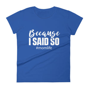 Because I Said So - t-shirt - real men t-shirts, Men funny T-shirts, Men sport & fitness Tshirts, Men hoodies & sweats