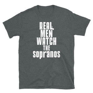Real Men Watch The Sopranos - T-Shirt - real men t-shirts, Men funny T-shirts, Men sport & fitness Tshirts, Men hoodies & sweats