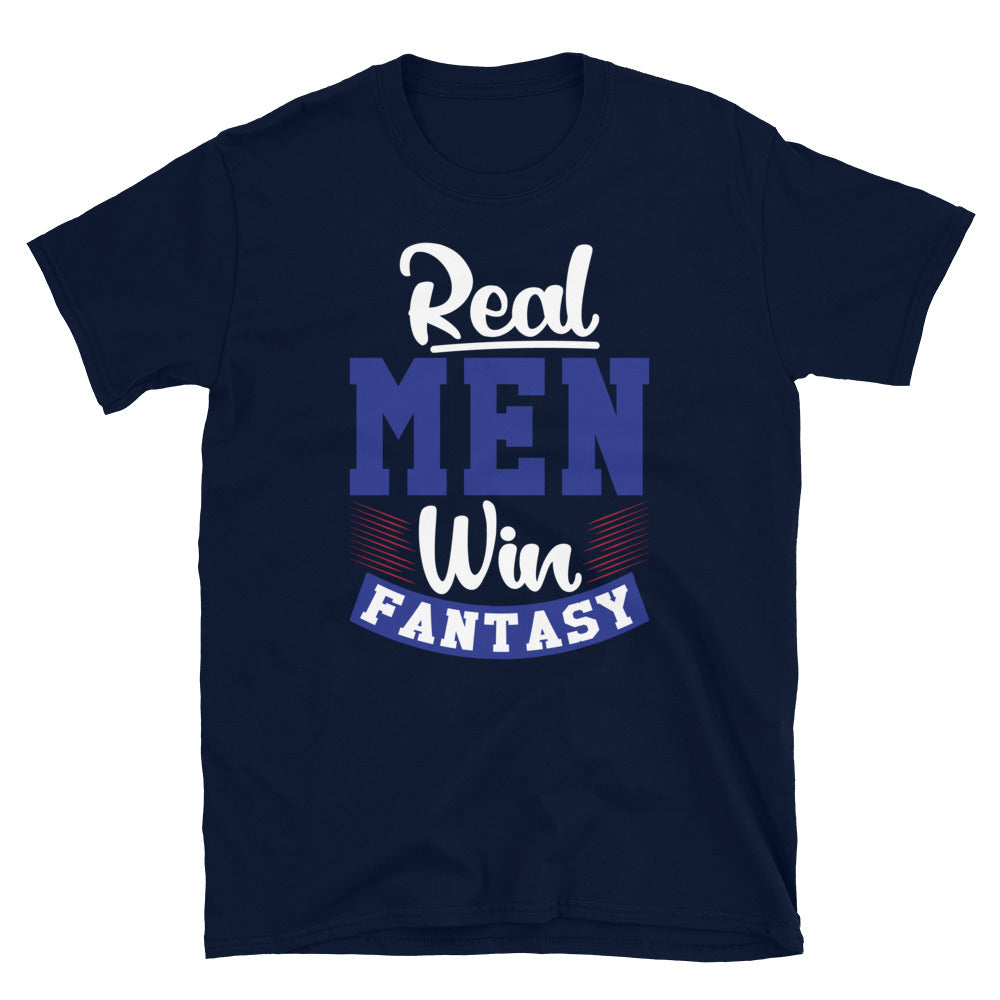Real Men Win Fantasy - T-Shirt - real men t-shirts, Men funny T-shirts, Men sport & fitness Tshirts, Men hoodies & sweats