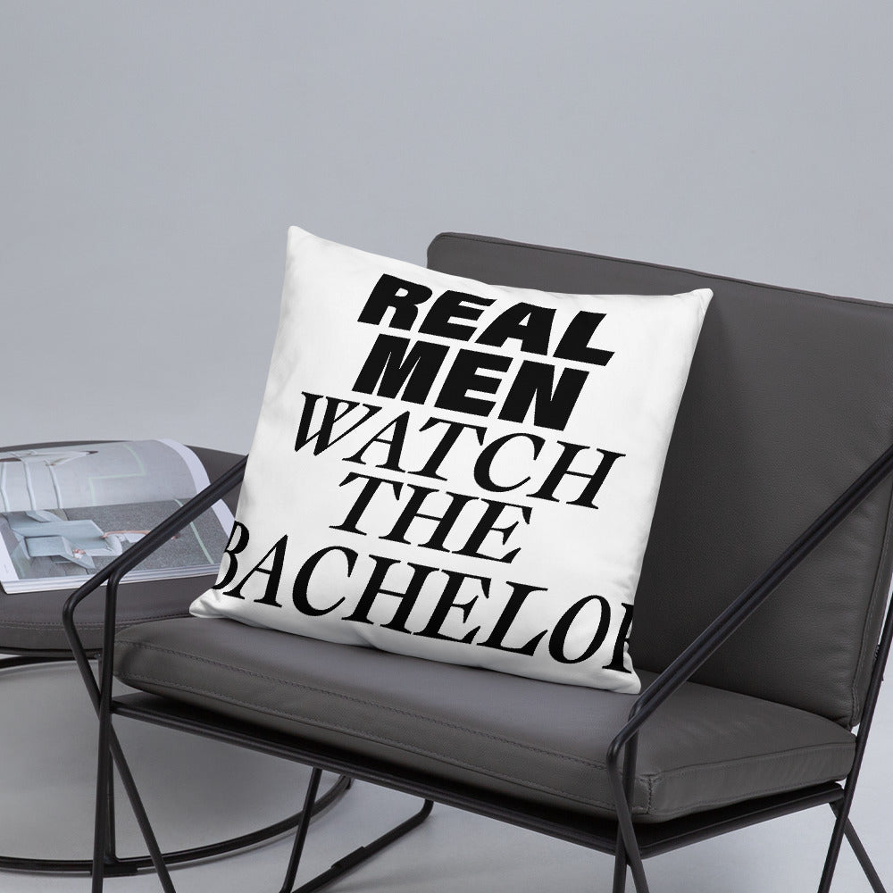 Real Men Watch The Bachelor - Pillow - real men t-shirts, Men funny T-shirts, Men sport & fitness Tshirts, Men hoodies & sweats