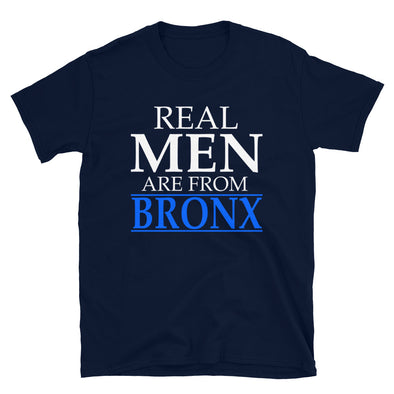 Real Men Are From Bronx -  T-Shirt - real men t-shirts, Men funny T-shirts, Men sport & fitness Tshirts, Men hoodies & sweats