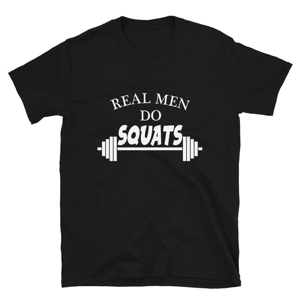 Real Men Do Squats T-Shirt - real men t-shirts, Men funny T-shirts, Men sport & fitness Tshirts, Men hoodies & sweats