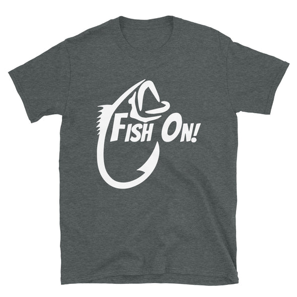 Fish On Unisex T-Shirt - real men t-shirts, Men funny T-shirts, Men sport & fitness Tshirts, Men hoodies & sweats