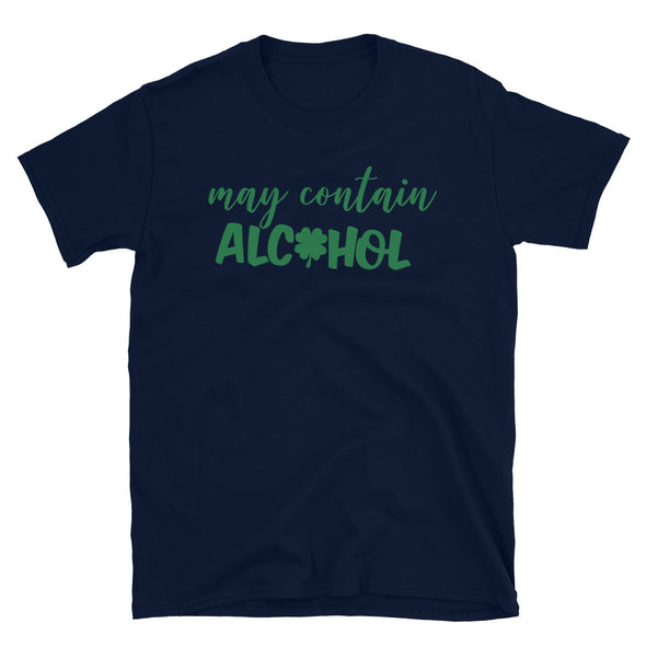 May contain alcohol Unisex T-Shirt - real men t-shirts, Men funny T-shirts, Men sport & fitness Tshirts, Men hoodies & sweats