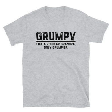 Grumpy, Like A Regular Grandad, Only Grumpier-T-Shirt, Funny Family Love Elder Mentor Grandfather, gift for grand father, funny shirt - real men t-shirts, Men funny T-shirts, Men sport & fitn