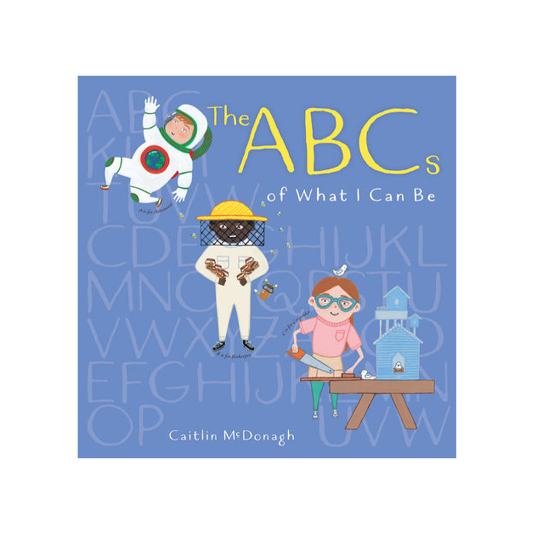 ABCS OF WHAT I CAN BE BOOK