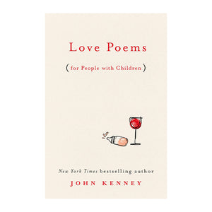 LOVE POEMS FOR PEOPLE WITH CHILDREN BOOK