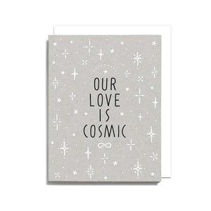 OUR LOVE IS COSMIC CARD