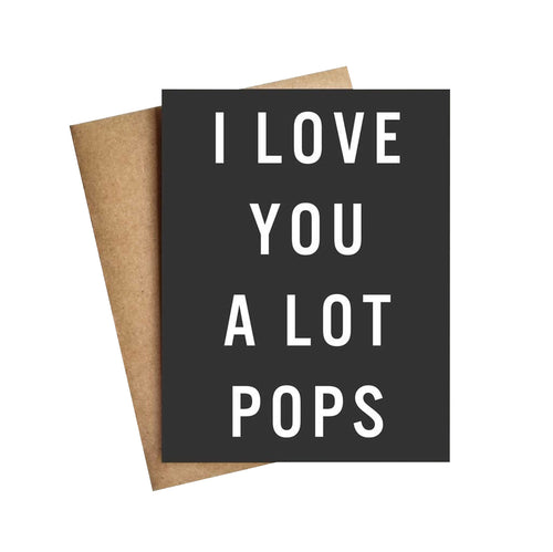 I LOVE YOU A LOT POPS CARD