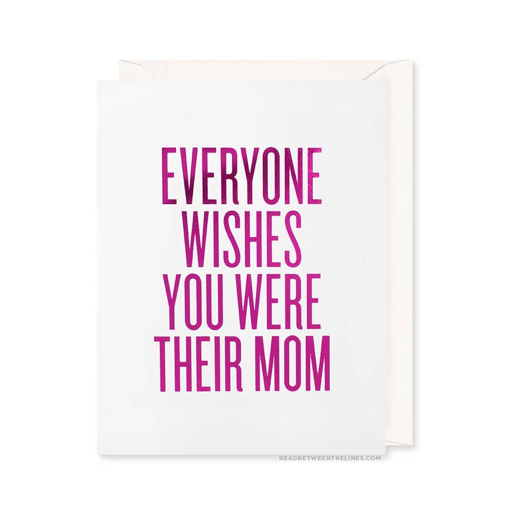 EVERYONE WISHES MOM CARD