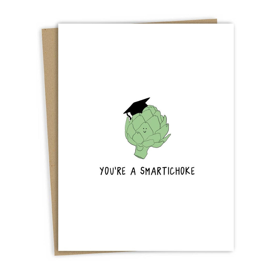 YOU'RE A SMARTICHOKE GRAD CARD