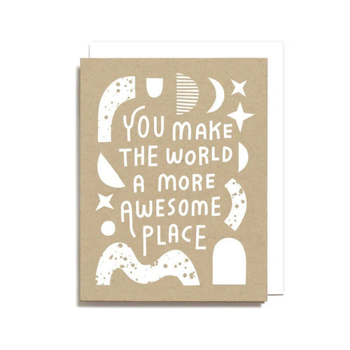 MAKE THE WORLD AWESOME CARD