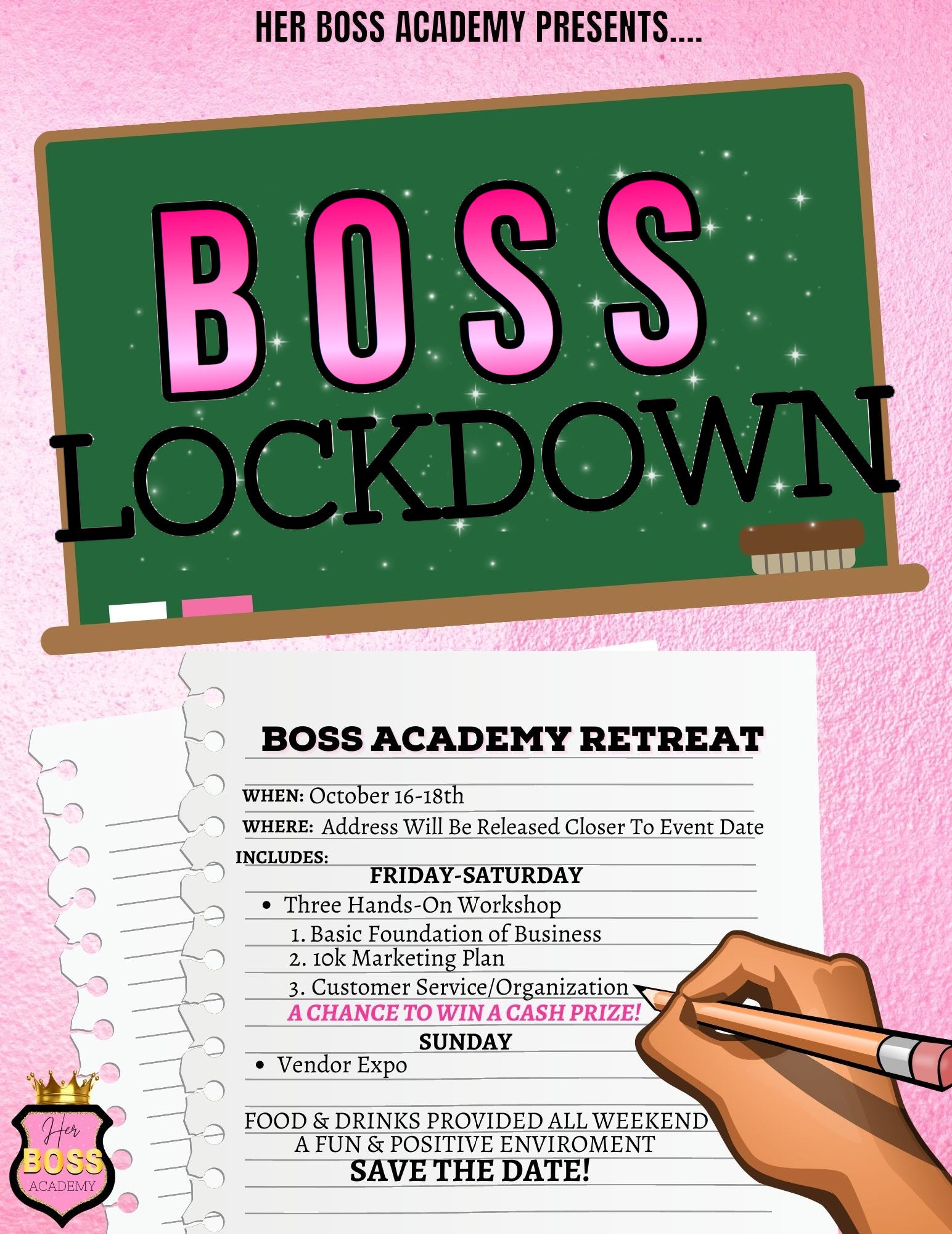BO$$ LOCKDOWN RETREAT