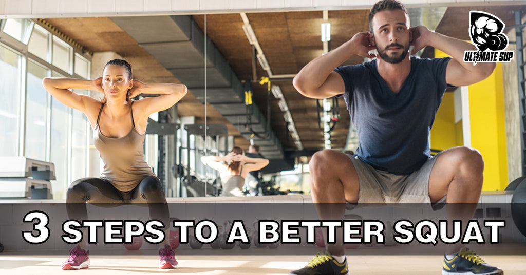 3 Steps to a Better Squat